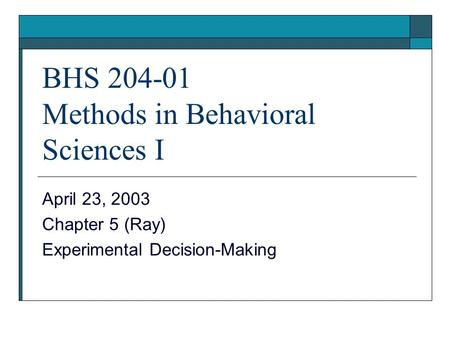 BHS Methods in Behavioral Sciences I