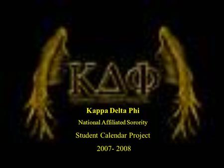 Kappa Delta Phi National Affiliated Sorority Student Calendar Project 2007- 2008.