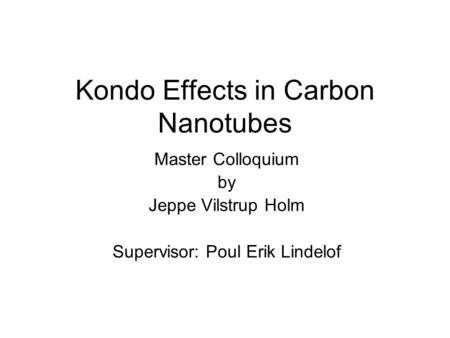 Kondo Effects in Carbon Nanotubes