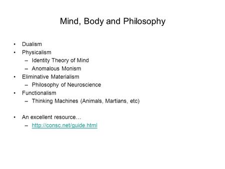 Mind, Body and Philosophy