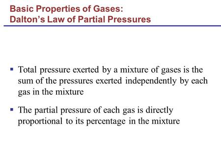 Basic Properties of Gases: Dalton's Law of Partial Pressures