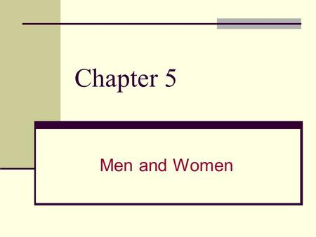 Chapter 5 Men and Women. Part 1 Reading Skills and Strategies Men's Talk and Women's Talk in the United States 3. Previewing Vocabulary: Nouns Conversations.