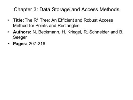 Chapter 3: Data Storage and Access Methods