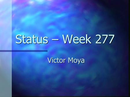 Status – Week 277 Victor Moya. Lightning Diffuse Lightning. Diffuse Lightning. Light Sources. Light Sources. Specular Lightning. Specular Lightning. Emission.
