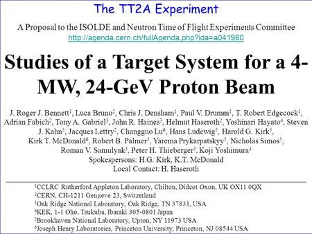 The TT2A Experiment A Proposal to the ISOLDE and Neutron Time of Flight Experiments Committee