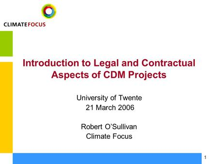 Introduction to Legal and Contractual Aspects of CDM Projects