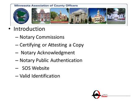 Introduction Notary Commissions Certifying or Attesting a Copy
