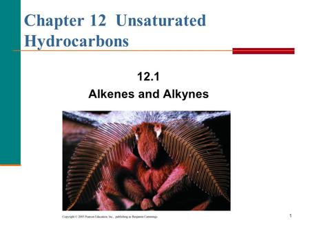 Chapter 12 Unsaturated Hydrocarbons