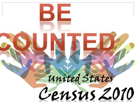 What will be Covered? Why the Census is important. How it will affect you. The Census is confidential. How it will work in the Residence Halls and Greek.