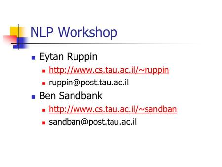 NLP Workshop Eytan Ruppin  Ben Sandbank