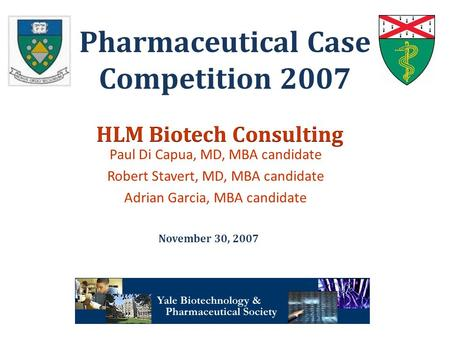 Pharmaceutical Case Competition <strong>2007</strong>