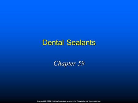 Dental Sealants Chapter 59 1