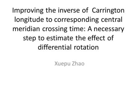 Improving the inverse of Carrington longitude to corresponding central meridian crossing time: A necessary step to estimate the effect of differential.