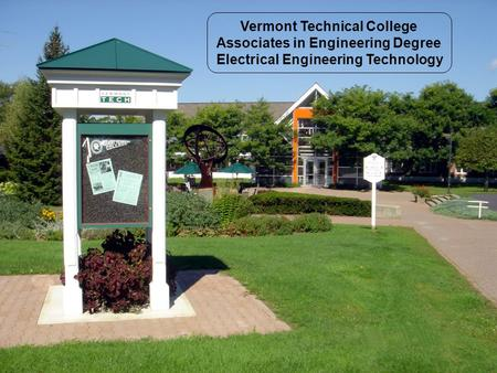 Vermont Technical College Associates in Engineering Degree