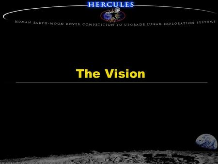 The Vision. 2-Dec-04 USC 2004 AME 557 Space Exploration Architecture Intro  How do you make people realize that mankind's destiny is in space?  Propose.