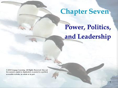 Chapter Seven Power, Politics, and Leadership