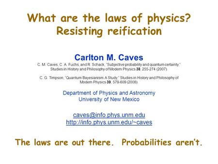 What are the laws of physics? Resisting reification
