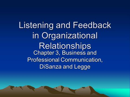 Listening and Feedback in Organizational Relationships