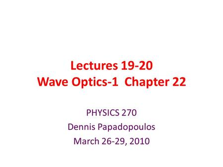 Lectures Wave Optics-1 Chapter 22