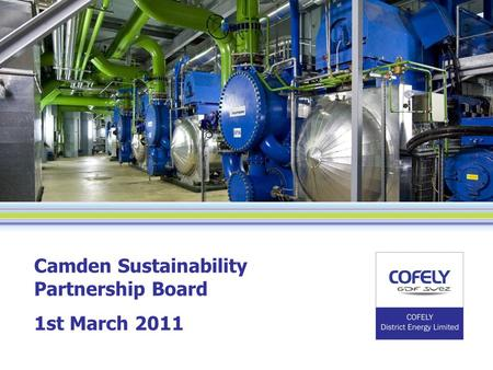 Camden Sustainability Partnership Board 1st March 2011.