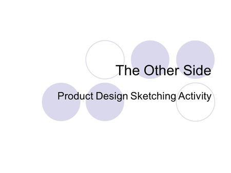 The Other Side Product Design Sketching Activity.