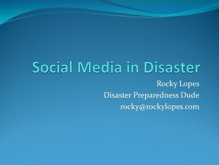 Rocky Lopes Disaster Preparedness Dude