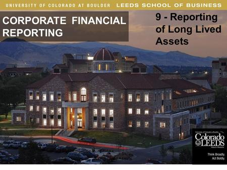 · 1 CORPORATE FINANCIAL REPORTING 9 - Reporting of Long Lived Assets Long-Lived Assets.