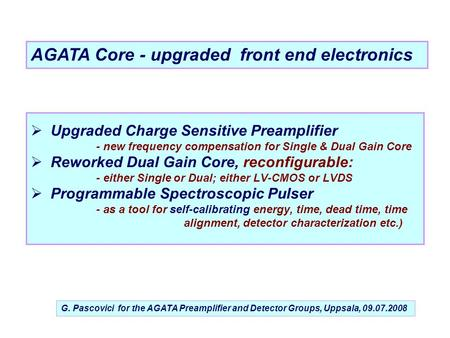 AGATA Core - upgraded front end electronics