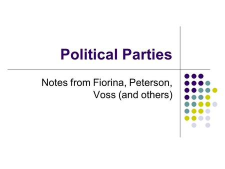 Notes from Fiorina, Peterson, Voss (and others)