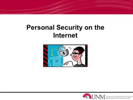 Personal Security on the Internet. Introduction What is InfoSec? Information Security (InfoSec) is: –Protection of information –Its critical elements.
