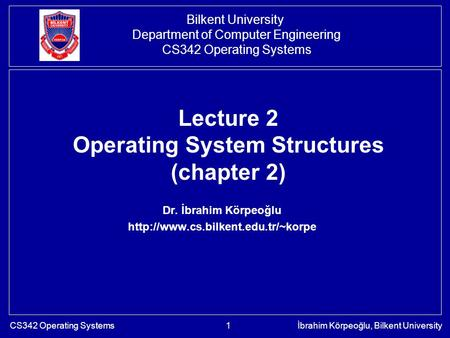 Lecture 2 Operating System Structures (chapter 2)