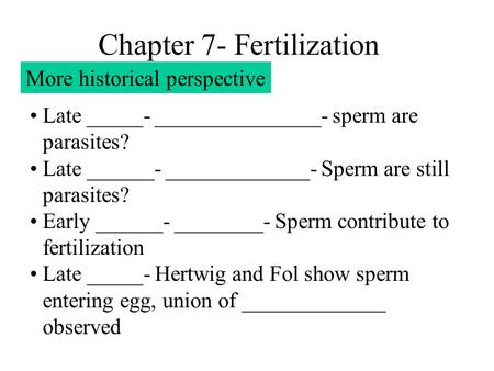 Chapter 7- Fertilization