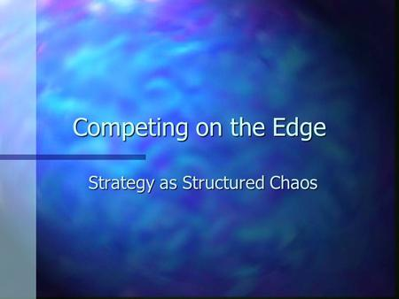 Strategy as Structured Chaos