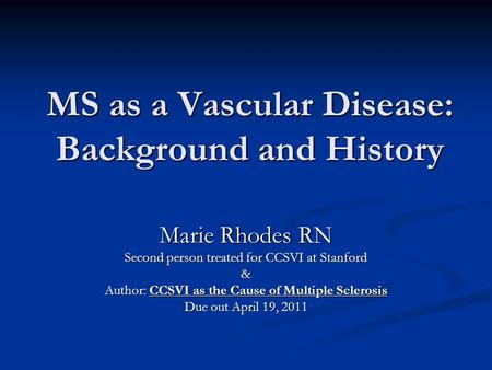 <strong>MS</strong> as a Vascular Disease: Background and History