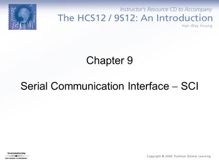 Chapter 9 Serial Communication Interface  SCI. Why Serial Communication? Parallel data transfer requires many I/O pins. This requirement prevents the.