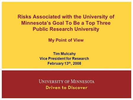 Tim Mulcahy Vice President for Research February 13th, 2008