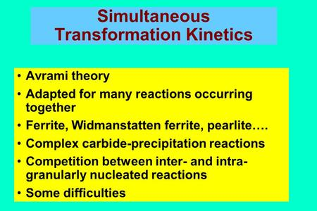 Simultaneous Transformation Kinetics