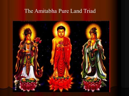 The Amitabha Pure Land Triad