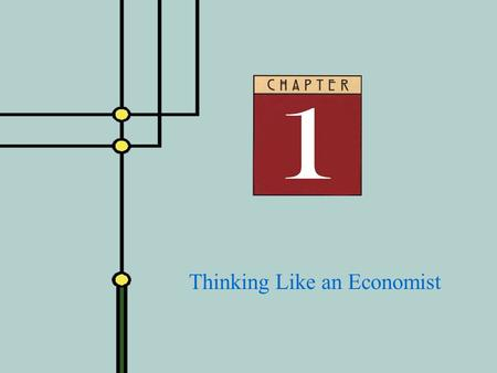 Copyright © 2001 by The McGraw-Hill Companies, Inc. All rights reserved. Slide 1 - 0 Thinking Like an Economist.