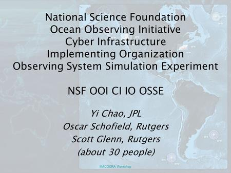 National Science Foundation Ocean Observing Initiative Cyber Infrastructure Implementing Organization Observing System Simulation Experiment NSF OOI CI.