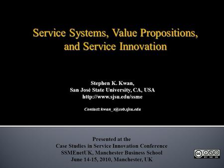 Service Systems, Value Propositions, and Service Innovation