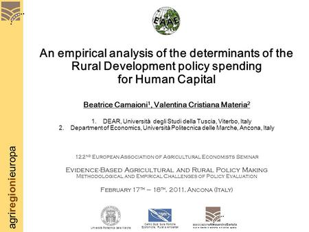Agriregionieuropa An empirical analysis of the determinants of the Rural Development policy spending for Human Capital Beatrice Camaioni 1, Valentina Cristiana.