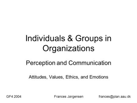 values and ethical communication behaviors A recent survey by global tolerance revealed that almost half the workforce (42 %) now want to work for an organisation that has a positive.