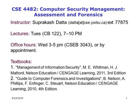 CSE 4482: Computer Security Management: Assessment and Forensics