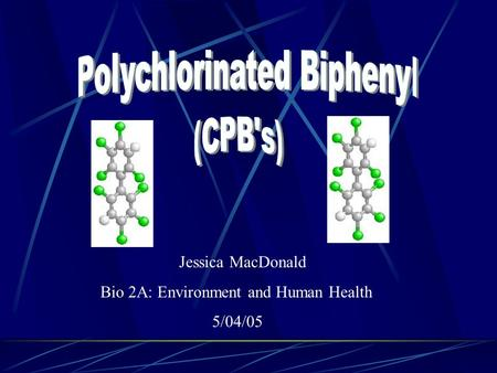 Polychlorinated Biphenyl