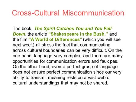 chapter language and culture ppt video online  cross cultural miscommunication the book the spirit catches you and you fall down