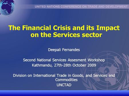 The Financial Crisis and its Impact on the Services sector