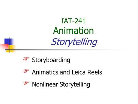 IAT-241 Animation Storytelling