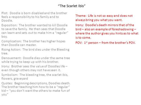 "answering short essay questions on exams ppt  ""the scarlet ibis"" plot doodle is born disabled and the brother feels a """