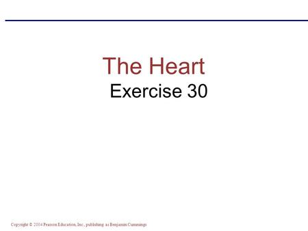 The Heart Exercise 30.